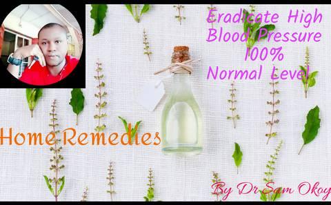 Home Remedies & Eradication Of High Blood Pressure