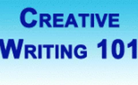 MODULE 1:  CWF 101- The Basics of Creative Writing