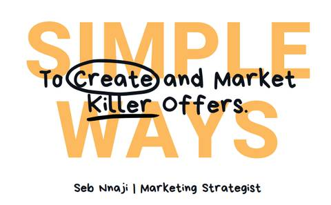 How To Create killer offers For Your Business