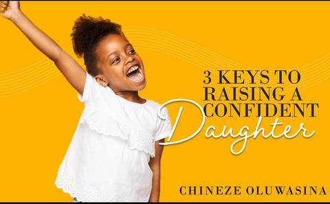 3 Keys to Raising a Confident Daughter