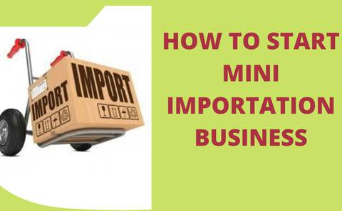 HOW TO START MINI IMPORTATION