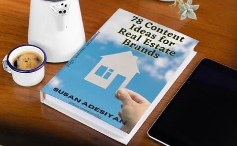 78 Engaging Content Ideas for Real Estate Brands.
