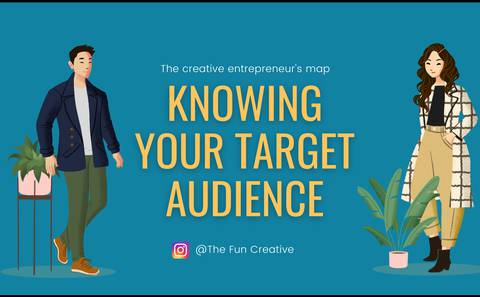 Knowing your Target Audience - The Creative Entrepreneur's Map