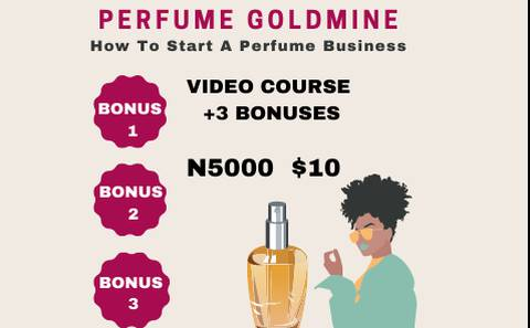 Perfume Gold Mine - How To Start A Perfume Business