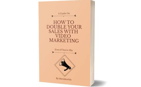HOW TO DOUBLE YOUR SALES WITH VIDEO MARKETING EVEN IF YOU ARE SHY