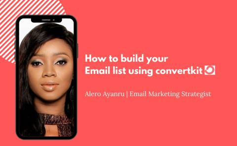 How to build your Email List with Convertkit