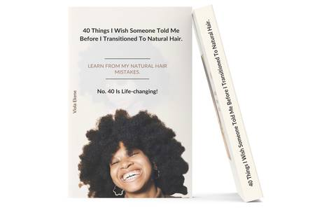 40 Things I Wish Someone Told Me Before I Transitioned To Natural Hair.