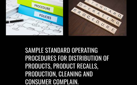 Sample SOPs for Distribution of products, Product recalls, Production, Cleaning and Consumer complain