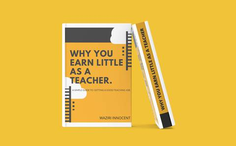 Why You Earn Little As A Teacher